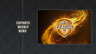 Esports Weekly News: METAL LEAGUE 9: The last qualifier of the PRO division happens this Saturday! -